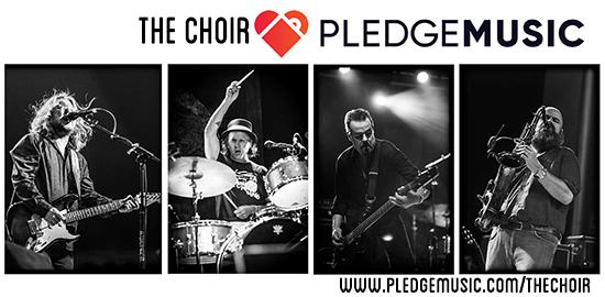 The Choir PledgeMusic Campaign
