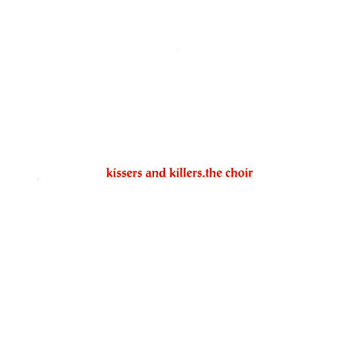 Kissers & Killers